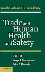 Trade and Human Health and Safety
