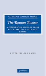 The Roman Bazaar af Peter Bang