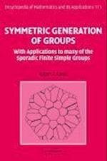 Symmetric Generation of Groups (ENCYCLOPEDIA OF MATHEMATICS AND ITS APPLICATIONS, nr. 111)