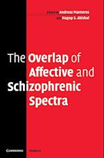 The Overlap of Affective and Schizophrenic Spectra af Hagop S Akiskal, Andreas Marneros