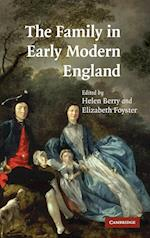 The Family in Early Modern England af Helen Berry, Elizabeth Foyster