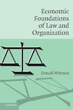 Economic Foundations of Law and Organization