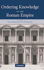 Ordering Knowledge in the Roman Empire af Tim Whitmarsh, Jason Konig