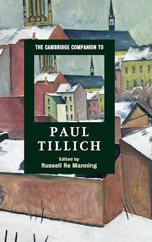 The Cambridge Companion to Paul Tillich