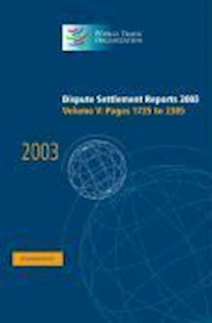 Dispute Settlement Reports Complete Set 178 Volume Hardback Set Dispute Settlement Reports 2003