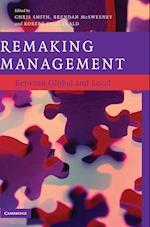 Remaking Management af Robert Fitzgerald, Brendan McSweeney, Chris Smith