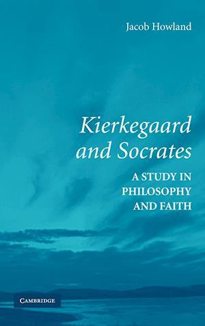 Kierkegaard and Socrates