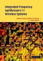 Integrated Frequency Synthesizers for Wireless Systems