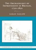 The Archaeology of Improvement in Britain, 1750-1850 (Cambridge Studies in Archaeology)