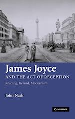 James Joyce and the Act of Reception af John Nash