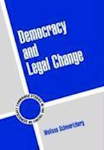 Democracy and Legal Change (Cambridge Studies in the Theory of Democracy)