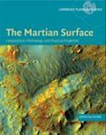 The Martian Surface (Cambridge Planetary Science, nr. 9)