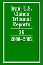 Iran-U.S. Claims Tribunal Reports: Volume 36, 2000-2002 (Iran-U.S. Claims Tribunal Reports, nr. 36)