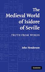 The Medieval World of Isidore of Seville af John Henderson