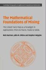 The Mathematical Foundations of Mixing (Cambridge Monographs on Applied and Computational Mathematics, nr. 22)