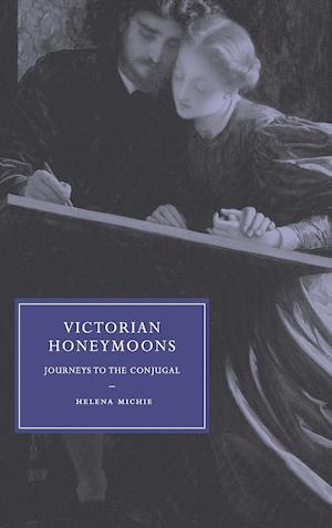 Victorian Honeymoons