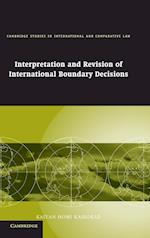Interpretation and Revision of International Boundary Decisions af John Bell, Kaiyan Homi Kaikobad, James Crawford
