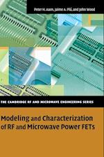 Modeling and Characterization of RF and Microwave Power FETs af Daren Bridges, John Wood, Jaime A Pla