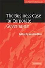 The Business Case for Corporate Governance (Law Practitioner Series)