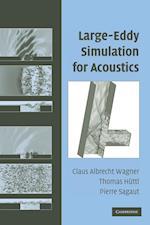 Large-Eddy Simulation for Acoustics (Cambridge Aerospace Series, nr. 20)