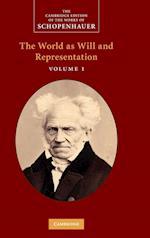 Schopenhauer: 'The World as Will and Representation': Volume 1 af Judith Norman, Arthur Schopenhauer, Alistair Welchman