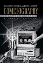 Cometography: Volume 6, 1983-1993 (Cometography)
