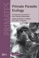 Primate Parasite Ecology (Cambridge Studies in Biological And Evolutionary Anthropology, nr. 57)
