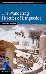 The Wandering Heretics of Languedoc (Cambridge Studies in Medieval Life And Thought: Fourth Series, nr. 73)
