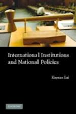 International Institutions and National Policies