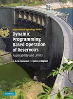 Dynamic Programming Based Operation of Reservoirs (International Hydrology Series)