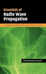 Essentials of Radio Wave Propagation (The Cambridge Wireless Essentials Series)