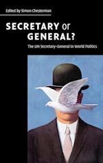 Secretary or General? af Kofi A Annan, Simon Chesterman