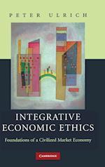 Integrative Economic Ethics af James Fearns, Peter Ulrich