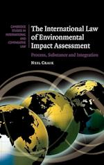 The International Law of Environmental Impact Assessment (Cambridge Studies in International And Comparative Law, nr. 58)