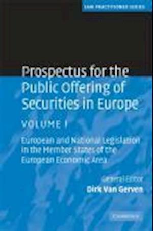 Bog hardback Prospectus for the Public Offering of Securities in Europe af Dirk Van Gerven