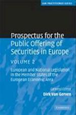 Prospectus for the Public Offering of Securities in Europe: Volume 2 (Law Practitioner Series)