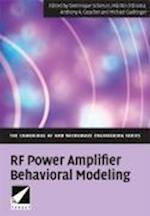 RF Power Amplifier Behavioral Modeling (The Cambridge Rf and Microwave Engineering Series)