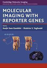Molecular Imaging with Reporter Genes (Cambridge Molecular Imaging Series)