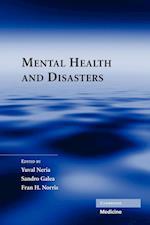 Mental Health and Disasters af Fran H Norris, Yuval Neria, Sandro Galea