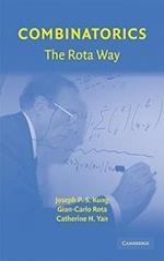Combinatorics: The Rota Way (Cambridge Mathematical Library)