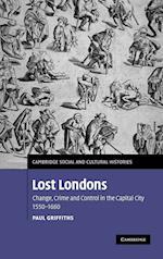 Lost Londons af Paul Griffiths