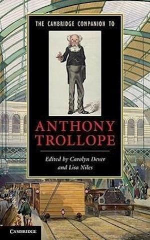 The Cambridge Companion to Anthony Trollope