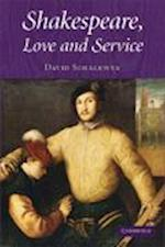 Shakespeare, Love and Service af David Schalkwyk