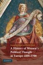 A History of Women's Political Thought in Europe, 1400-1700 af Karen Green, Jacqueline Broad