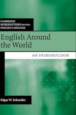 English Around the World: An Introduction af Edgar W. Schneider