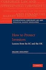 How to Protect Investors (International Corporate Law and Financial Market Regulation)