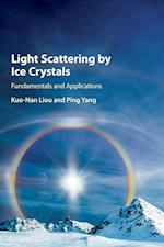 Light Scattering by Ice Crystals af Kuo-Nan Liou