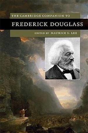 The Cambridge Companion to Frederick Douglass