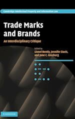 Trade Marks and Brands (Cambridge Intellectual Property and Information Law, nr. 10)