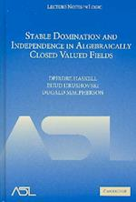 Stable Domination and Independence in Algebraically Closed Valued Fields (Lecture Notes in Logic, nr. 30)